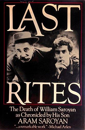 9780688012625: Last Rites: The Death of William Saroyan