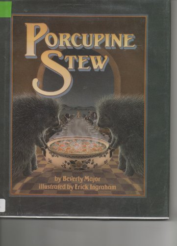 9780688012724: Porcupine Stew