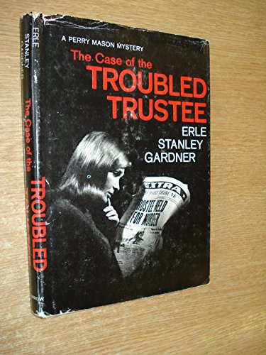 9780688012892: The Case of the Troubled Trustee