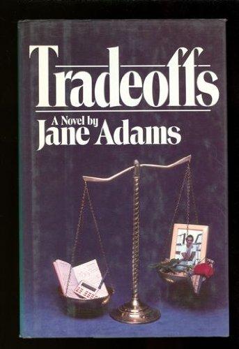 9780688013660: Tradeoffs: A Novel