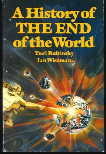 9780688013882: A history of the end of the world (An Invisible book)