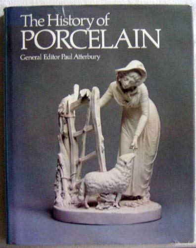 9780688014025: The History of porcelain
