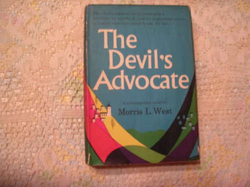 The Devil's Advocate.: Morris L. West