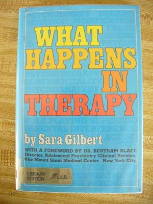 What Happens in Therapy: Gilbert, Sara D.