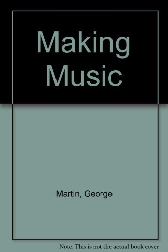 9780688014650: Making Music