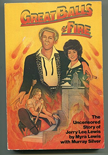 9780688014803: Great Balls of Fire: The Uncensored Story of Jerry Lee Lewis