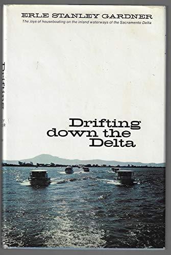 Drifting Down Delta: Gardner, Erle Stanley,