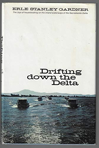 9780688014834: Drifting Down Delta