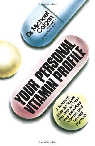 Your Personal Vitamin Profile: Dr. Michael Colgan