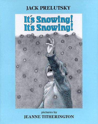 9780688015121: It's Snowing! It's Snowing!