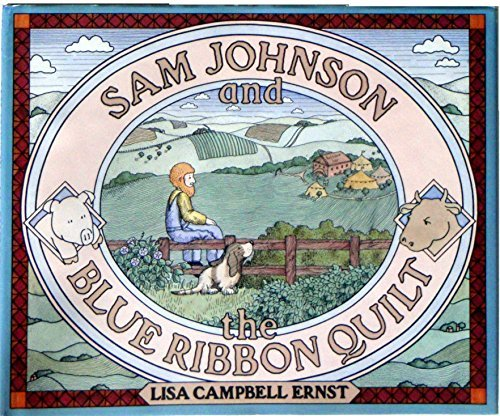 9780688015169: Sam Johnson and the Blue Ribbon Quilt