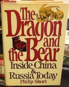 THE DRAGON AND THE BEAR: Short, Philip