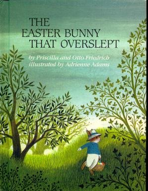 9780688015404: The Easter Bunny That Overslept