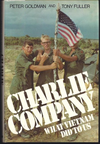 9780688015497: Charlie Company: What Vietnam Did to Us (A Newsweek book)