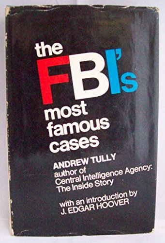 The Fbi's Most Famous Cases: Andrew Tully
