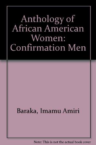 Confirmation: Anthology of African American Women (9780688015824) by Imamu Amiri Baraka