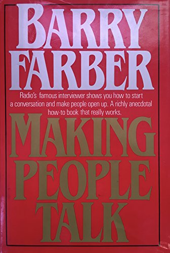 9780688015916: Making People Talk: You Can Turn Every Conversation into a Magic Moment