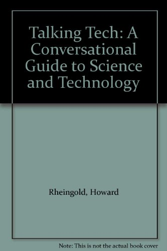 9780688016036: Talking Tech: A Conversational Guide to Science and Technology