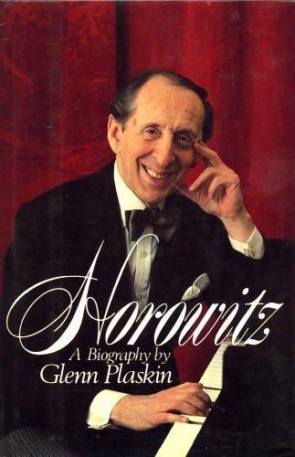 9780688016166: Horowitz: A Biography of Vladimir Horowitz