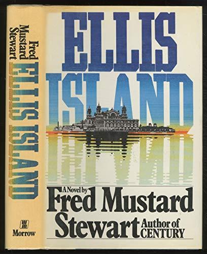 Ellis Island: Stewart, Fred Mustard