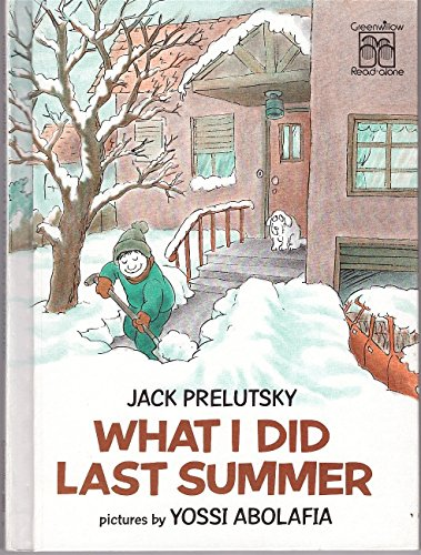 What I Did Last Summer (Greenwillow Read-Alone Bks.): Prelutsky, Jack