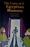 9780688017620: The Curse of the Egyptian Mummy