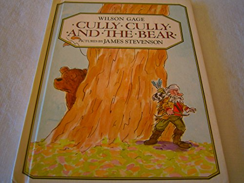 9780688017675: Cully Cully and the Bear