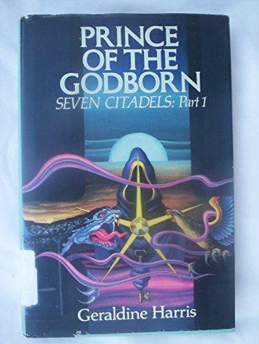 9780688017927: Prince of the Godborn (Seven Citadels, Part 1)