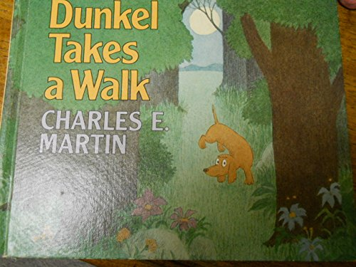 9780688018153: Dunkel takes a walk