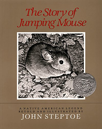 9780688019020: The Story of Jumping Mouse: A Native American Legend