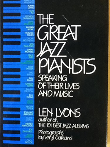 9780688019204: Title: The Great jazz pianists Speaking of their lives an