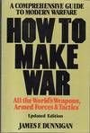 9780688019754: How to make war: A comprehensive guide to modern warfare