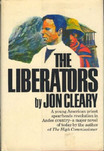 The Liberators.: Cleary, Jon,