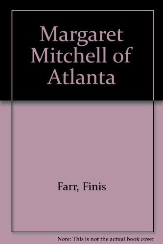 9780688020163: Margaret Mitchell of Atlanta