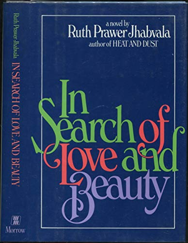 9780688020354: In Search of Love and Beauty