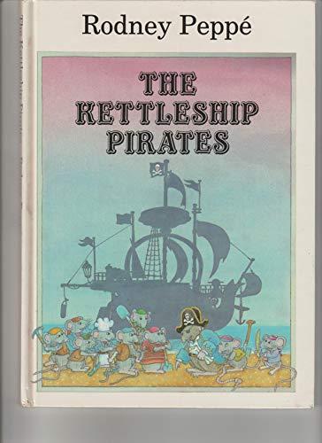 9780688020750: The Kettleship Pirates