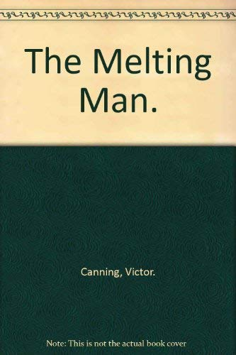 9780688020767: The Melting Man.