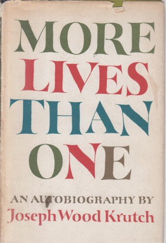 More Lives Than One.: Joseph Wood, Krutch