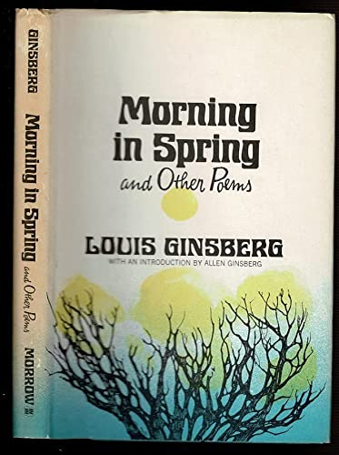 Morning in Spring: And Other Poems. by: Louis Ginsberg (with