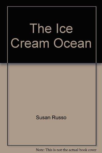 The Ice Cream Ocean: Susan Russo