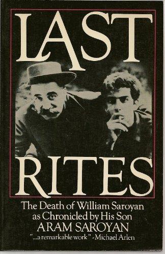 9780688021467: Last Rites: The Death of William Saroyan