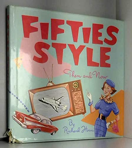 9780688021917: Fifties Style: Then and Now