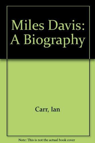 9780688021986: Miles Davis: A Biography