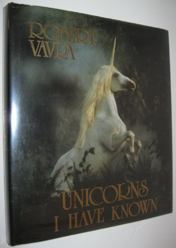 9780688022037: Unicorns I Have Known