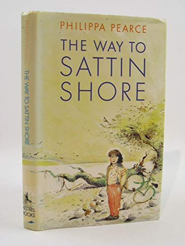 9780688023201: The way to Sattin Shore