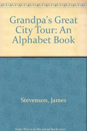 9780688023232: Grandpa's Great City Tour: An Alphabet Book