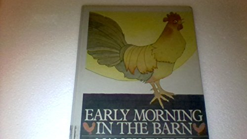 9780688023294: Early Morning in the Barn