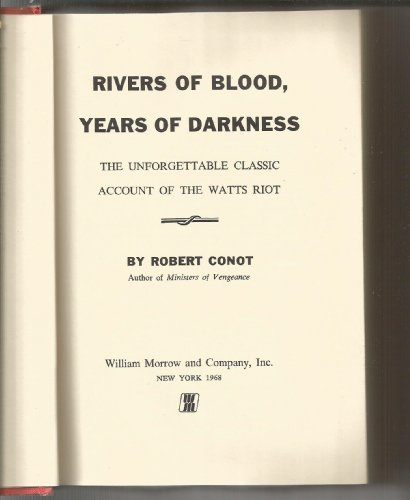 9780688024024: Rivers of Blood, Years of Darkness: The Unforgettable Classic Account of the Watts Riot,