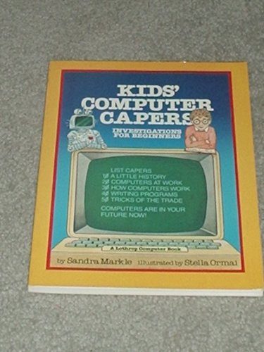 9780688024291: Kids' Computer Capers: Investigations for