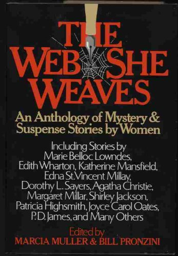 The Web she weaves: An anthology of mystery and suspense stories by women: Pronzini, Bill & Muller,...